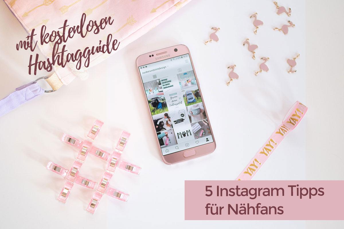 5 Hashtag Tipps für Instagram – plus kostenlosen Hashtagguide zum Thema #Nähen