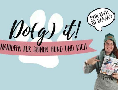 Do(g) it! Nähideen für deinen Hund und Dich || Mein Buch ist da!!!